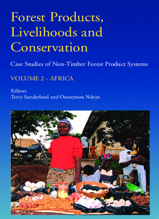 Forest Products, Livelihoods and Conservation