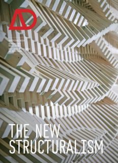 The New Structuralism: Design, Engineering and Architectural Technologies (Architectural Design July August 2010, Vol. 80, No. 4)  issue 4