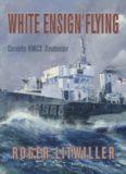 White Ensign Flying  Corvette HMCS Trentonian