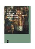 Melchizedek Passages in the Bible: A Case Study for Inner-biblical and Inter-biblical