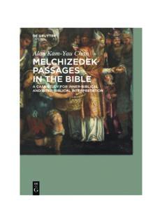 Melchizedek Passages in the Bible: A Case Study for Inner-biblical and Inter-biblical Interpretation