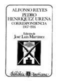 De Alfonso Reyes a Pedro Henríquez Ureña