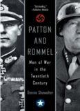 Patton and rommel : men of war in the twentieth century