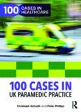 100 Cases in UK Paramedic Practice
