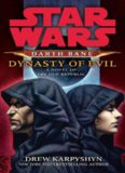 Darth Bane III Dynasty of Evil A Novel of the Old Republic