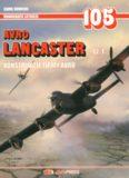 Avro Lancaster Cz.1.  Konstrukcje Firmy Avro (AJ-Press Monografie Lotnicze 105)