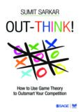 Out-think! : how to use game theory to outsmart your competition