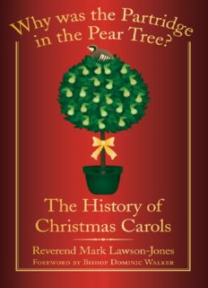 Why was the Partridge in the Pear Tree: The History of Christmas Carols