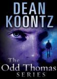 The Odd Thomas Series (Odd Thomas; Forever Odd; Brother Odd; Odd Hours)