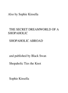 Also by Sophie Kinsella THE SECRET DREAMWORLD
