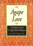 Agape Love: A Tradition Found in Eight World Religions