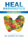 Heal Hashimotos's: Start with the Gut