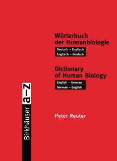 Wörterbuch der Humanbiologie / Dictionary of Human Biology: Deutsch — Englisch / Englisch — Deutsch. English — German / German — English
