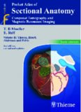 Pocket Atlas of Sectional Anatomy, Computed Tomography and Magnetic Resonance Imaging: Thorax