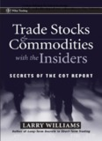 Trade Stocks and Commodities With the Insiders - Trading Software