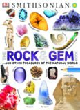 The Rock & Gem Book: ...And Other Treasures of the Natural World