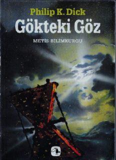 Gökteki Göz - Philip K. Dick