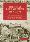 The Cambridge Dover Wilson Shakespeare, Volume 11: The First Part of King Henry VI