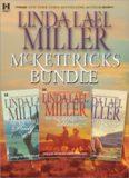 Linda Lael Miller - McKettricks Bundle