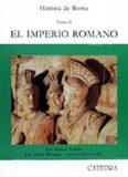 Historia de Roma. Tomo II. El imperio romano (Siglos I-III)