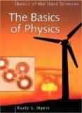 The Basics of Physics (Basics of the Hard Sciences)