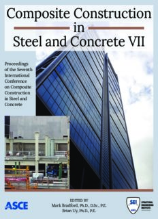 Composite construction in steel and concrete VII : proceedings of the 2013 International Conference on Composite Construction in Steel and Concrete, July 28-31, 2013, North Queensland, Australia
