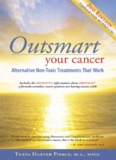 Outsmart Your Cancer-Alternative Non-Toxic Treatments That