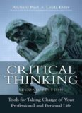 Critical Thinking: Tools for Taking Charge of Your Professional and Personal Life (2nd Edition)