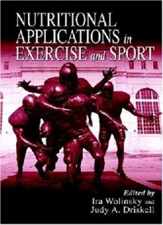 Nutritional Applications in Exercise and Sport (Nutrition in Exercise & Sport)