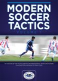 Modern Soccer Tactics Volume 1 An Analysis of the Tactics Used by Top Professional Teams and ...