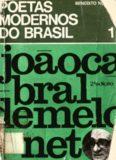 Poetas modernos do Brasil - 01 - João Cabral de Melo Neto