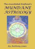 The Annotated Raphael's Mundane Astrology