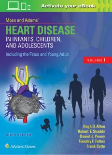 Moss Adams' Heart Disease in Infants, Children, and Adolescents, Including the Fetus and Young Adult