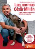 Las normas de Cesar Millan - Cesar Millan.pdf