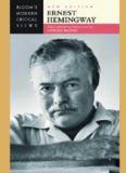 Ernest Hemingway (Bloom's Modern Critical Views) New Edition