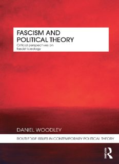 Fascism and Political Theory: Critical Perspectives on Fascist Ideology (Routledge Issues in Contemporary Political Theory)