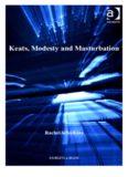 Keats, Modesty and Masturbation