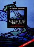 The Cambridge Companion to Liberation Theology, 2nd Edition (Cambridge Companions to Religion)
