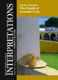 Carlos Fuentes' the Death of Artemio Cruz (Bloom's Modern Critical Interpretations)