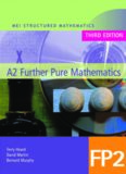 MEI A2 Further Pure Mathematics FP2 (MEI Structured Mathematics (A+AS Level))
