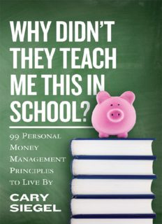 Why Didn't They Teach Me This in School?: 99 Personal Money Management Principles to Live By (2016)
