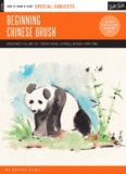 Special Subjects: Beginning Chinese Brush: Discover the Art of Traditional Chinese Brush Painting