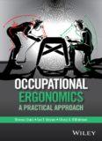 Occupational Ergonomics: A Practical Approach