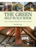 The Green Self-Build Book  How to Design and Build Your Own Eco-Home (Sustainable Building)