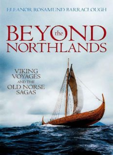 Beyond the Northlands: Viking Voyages and the Old Norse Sagas