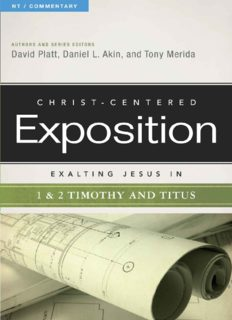 Exalting Jesus in 1 & 2 Timothy and Titus [Christ-Centered Exposition Commentary]
