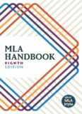 MLA Handbook 8th Edition (Kindle Edition)