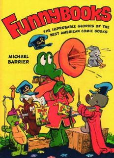 Funnybooks : the improbable glories of the best American comic books
