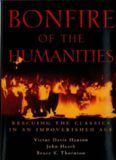 Bonfire of the Humanities: Rescuing the Classics in an Impoverished Age