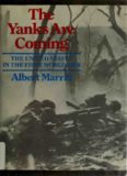 The Yanks are Coming: The United States in the First World War